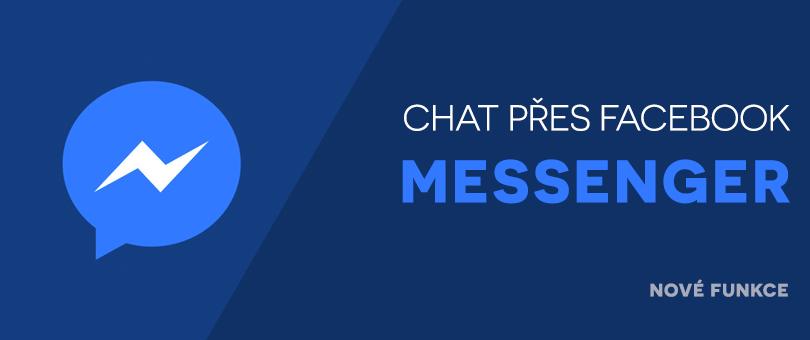 Komunikujte se zákazníky přes Facebook Messenger